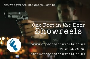 One Foot in the door showreels
