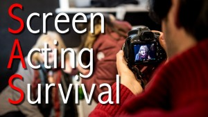 Screen Acting Survival